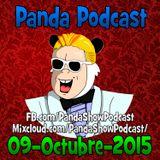 Panda Show - Octubre 09, 2015 - Podcast