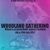 A love Supreme: Woodland Gathering Festival 2017