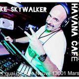 SKYWALKER @ HAVANA MASSILIA MARSEILLE - AFTERWORK 1