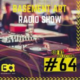 Basement Art 64 | Sir KG Selection