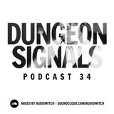 Dungeon Signals Podcast 34 - AUDIOWITCH