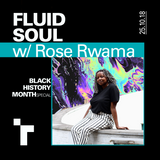 Fluid Soul with Rose - 25 October 2018