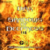 Dirk pres. Shadows Of Deepness 118 (6th October 2017) on Globalbeats.FM [Blue Channel]