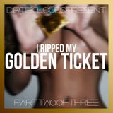Golden Ticket Mix Series - Part 2