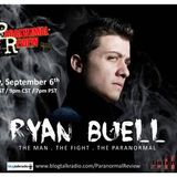 Ryan Buell: The Man, The Fight, & The Paranormal