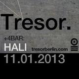 Hali live at +4Bar Tresor, Berlin - January 10, 2013