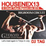 Circuit Tokyo bigroom mix HouseNex13