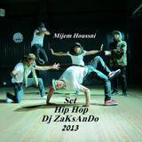SET HIP HOP 2013 ( Dj ZaKsAnDo )