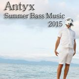 Antyx Summer Bass Music 2015