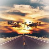 Make me dance when i drive Mixtape Two by Clicknuts