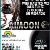 Aimoon's Guest Mix @ Solid Tunez with Maestro Mix (Guest Of The Month Ep3)