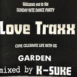 DJ K-SUKE 1992 -Love Traxx- @GARDEN 京都