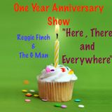 "Reg&G Show ""One Year , Here , There and Everywhere"""