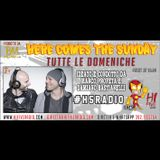 Here comes the Sunday 17-05-2015 5ª puntata