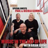 Music in the Key of Life w/Brian Byrne 21 Jul 2017, feat. Paul Gemmell & Nicola Gemmell