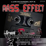 Mass Effect with Luis Evangelista EP24