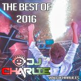 DJ Charlie - the best of 2016, with the most played songs in clubs and open-air festivals.