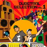 DUBSTRAL SELECTION VOL. 1 by DUBSTRAL SOUNDSYSTEM (MIXTAPE 2016)