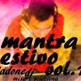 Mantra Estivo Vol. 1 - Sladone Dj Mixa e Seleziona i Classici