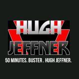 50 MINUTES - BUSTER - HUGH JEFFNER - RADIONOW 100.9 - FEBRUARY 2017