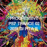 Progressive Psy Trance 2018 02 - Dj Pita B