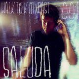 WALK T&LK Mixcast 001 | Saluda