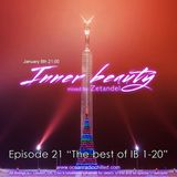 """Zetandel - Inner Beauty episode 21 """"The best of IB 1-20"""""""