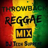 Throwback Reggae Mix Vol 1