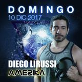 Diego Lirussi @ AMERIKA - Domingo 10 de Diciembre 2017