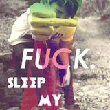 [Sleep My Happiness] - ( Dj Daniel5) - [Trolls]