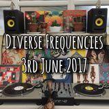 Diverse Frequencies 3rd June 2017