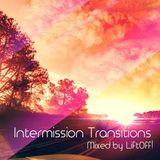 Intermission Transitions w/LiftOff! - 070