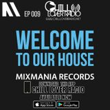 Welcome To Our House Mixmania Records EP 009