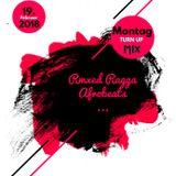 Montag Turn up #2 #afrobeats#rmxs