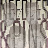 Needles & Pins VI