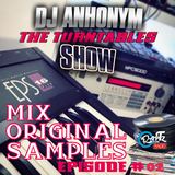 The Turntables Show #18 by DJ Anhonym