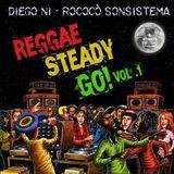 Reggae Steady Go! Vol .1 - Diego Ni (Rococò Sonsistema)