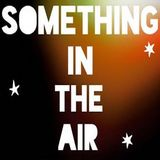 The Essence Of the 60's Vol. 8 Something In the Air, Great Brit Singles