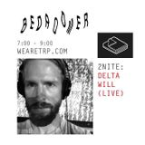 BEDROOMER w/ CHARLES (DELTA WILL (LIVE)) - JULY 6TH 2015