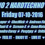 Techno 2 Hardtechno radio show 07.10.16 feel it enjoy it live it
