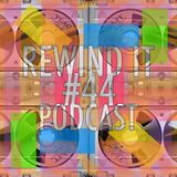 Rewind It #44 (18th September 2014) presents DIOGO