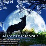 Hard Force Presents Hardstyle 2018 Vol 3