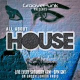 ALL ABOUT HOUSE - Live on GrooveLondon Radio - 20/02/2016
