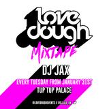 LOVEDOUGH 2k17 MIXTAPE // @DJJAX_UK
