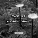 Cadenza Podcast | 139 - Andrew Grant (Source)