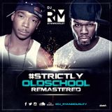 #STRICTLY OLD SCHOOL (remastered)