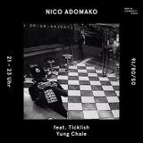 NICO ADOMAKO #6 FEAT. TICKLISH, YUNG CHALE