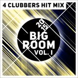 4Clubbers Hit Mix Big Room vol. 1 (2015)