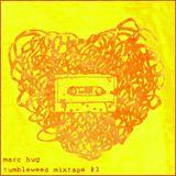 Marc Hug - Tumbleweed Mixtape #3