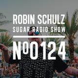 Robin Schulz | Sugar Radio 124